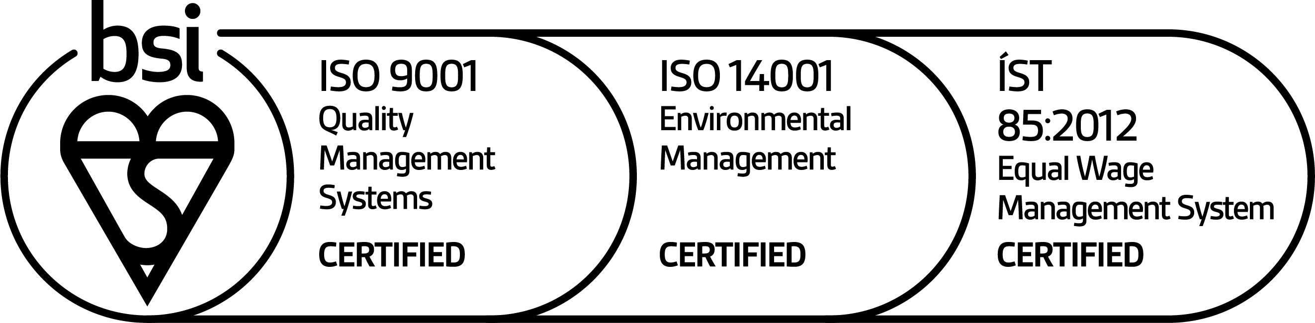 Logo that says bsi ISO 9001 Quality Management Systems CERTIFIED; ISO 14001 Environmental Management CERTIFIED; ÍST 85:2012 Equal Wage Management System CERTIFIED